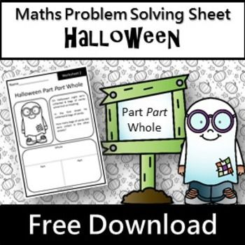 A free Halloween worksheet showing the part part whole problem solving method which can be taught as one of many other strategies
