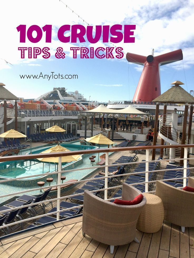 101 Cruise Tips. Tips on Getting Cruise Deals, Tips for First Time Cruisers, Tips on Cruise Food, Tips on Cruise Packing Essentials, Tips on Cruise Disembarkation, Tips on Cruising with Kids, Tips on Cruise Room. www.anytots.com