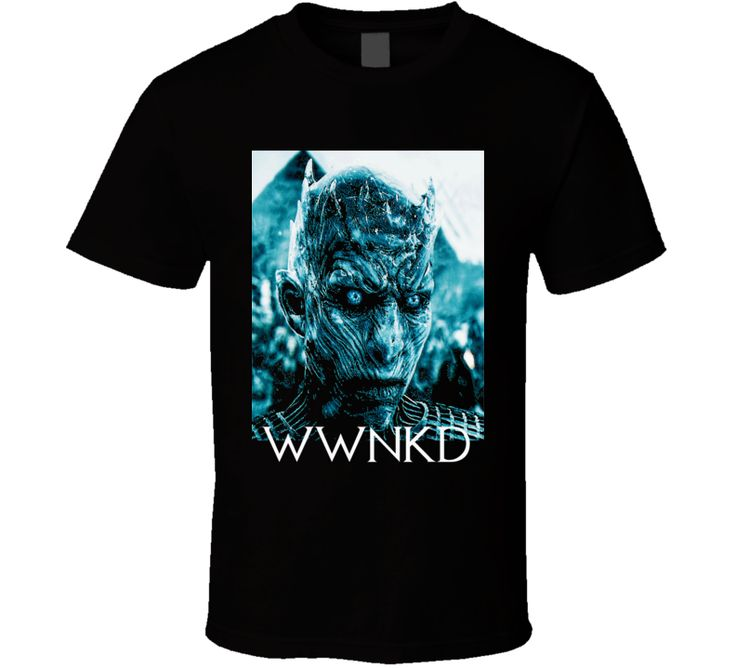 The Night King WWNKD Game of Thrones GOT White Walkers t-shirt Black