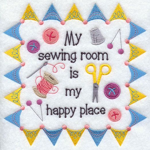Sewing Room Is My Happy Place Machine Embroidery Design