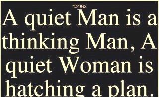 A Quite Man Is A Thinking