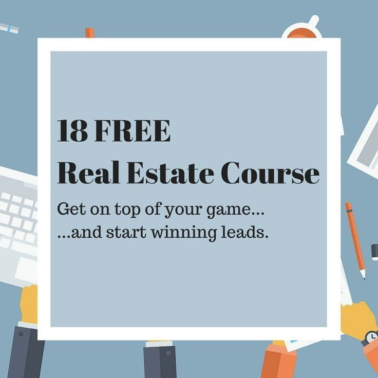 18 Free Real Estate Courses Learn To Be A Top Producer