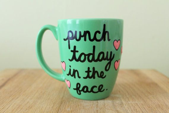 punch today in the face mug gift for best friend inspiration quote new job gift by astraychalet