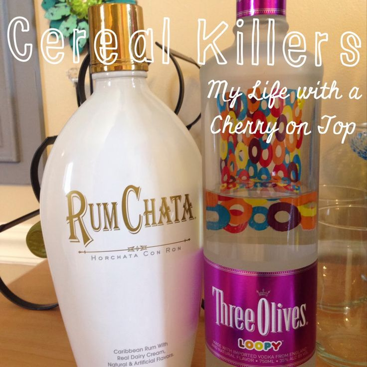 """""""Cereal Killer"""" Cocktail: Three Olives Loopy and Rum Chata...tastes like the milk from Fruit Loops cereal!"""