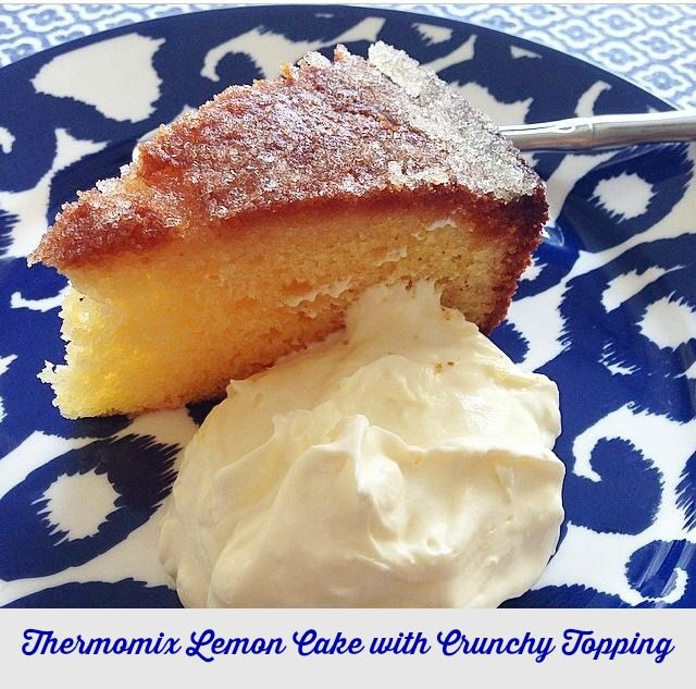 Thermomix Lemon Cake with Crunchy Topping text