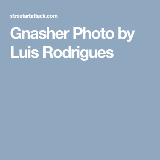 Gnasher  Photo by Luis Rodrigues