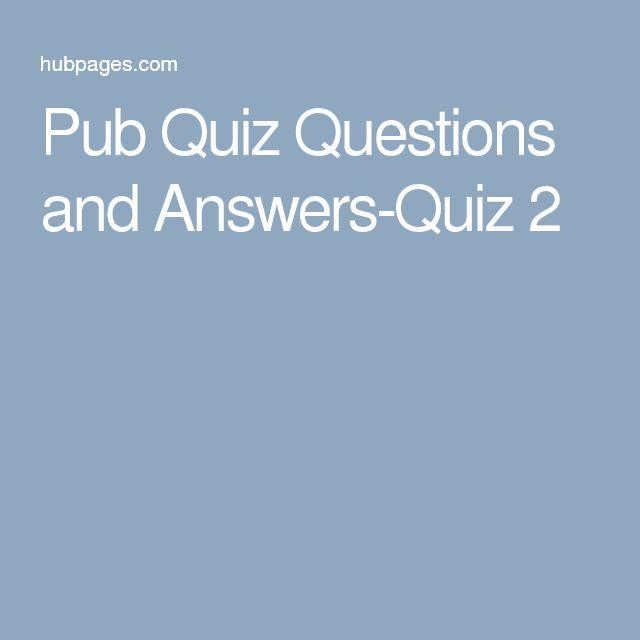 Pub Quiz Questions and Answers-Quiz 2