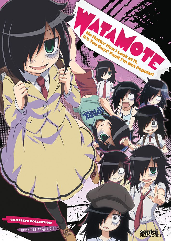 Watamote No Matter How I Look At It Its You Guys Fault Im Not Popular This Anime Is Just Cringe To A Thousand However Extremely Relatable