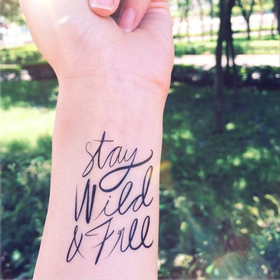 Tattoo Quotes Online: Stay Wild & Free Calligraphy Quote Temporary Stick On