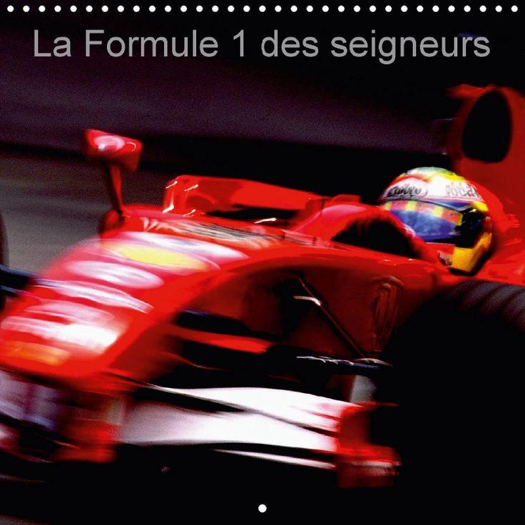 La Formule 1 des seigneurs - CALVENDO
