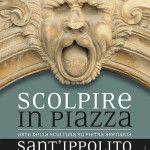 Scolpire in Piazza a Sant'Ippolito