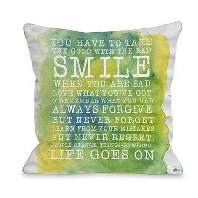 Smile Life Goes On 16x16 PillowOzsale72207PL16-Green-Multi