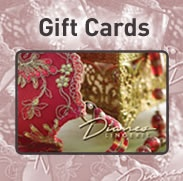 Give Mom more than just a gift... when you give a Dianes Lingerie gift card you are giving more than just a gift. You are giving an experience. Gift cards are available in any denomination.