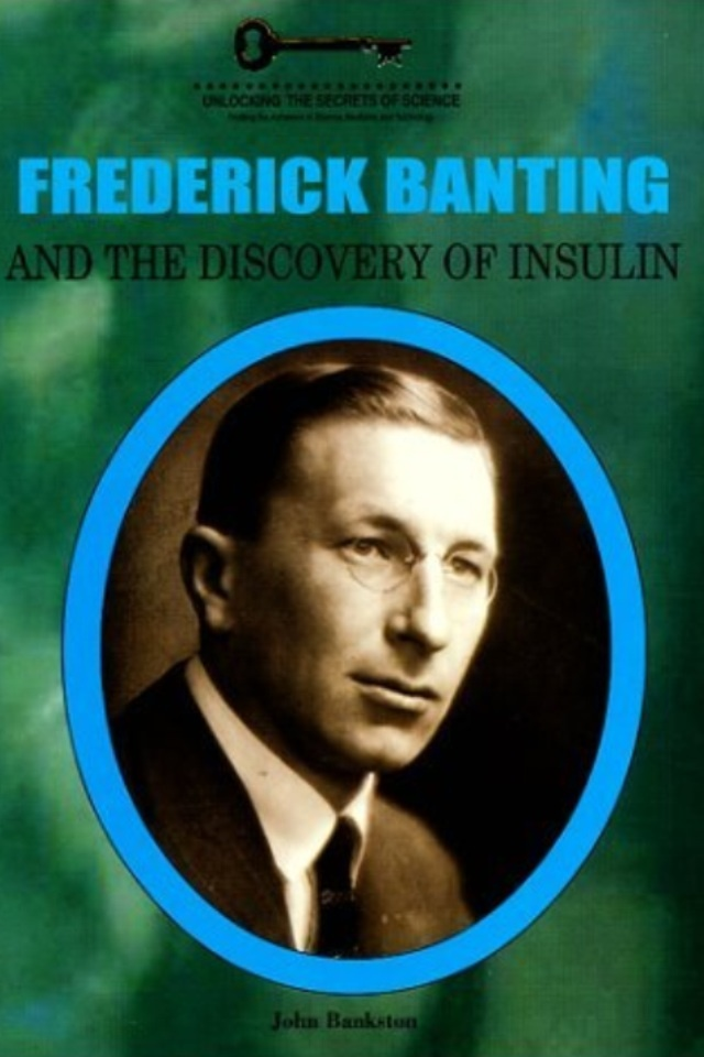 frederick banting - greatest canadian essay Sir frederick grant banting  in the canadian encyclopedia historica canada, 1985– banting is best known as one of the discoverers of insulin.