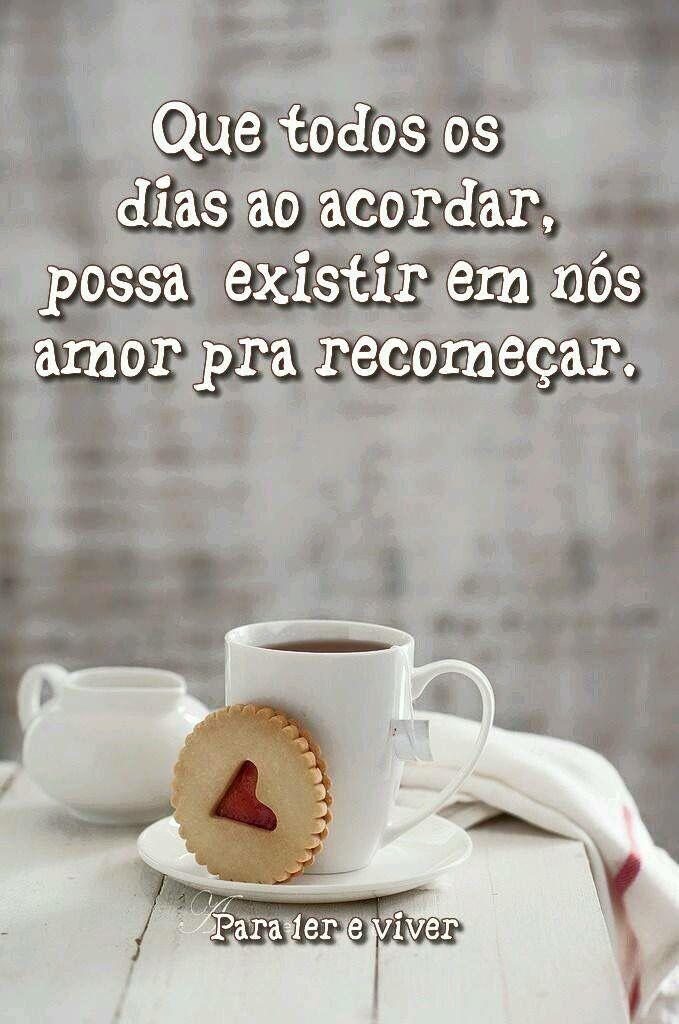 Em cada amanhecer, a força do amor traz um novo recomeço.!...