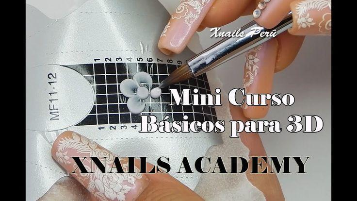 Uñas Acrílicas MINI CURSO básicos para 3D PRINCIPIANTES / Xnails Academy - YouTube
