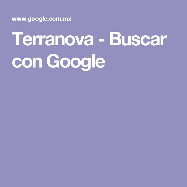 Terranova - Buscar con Google