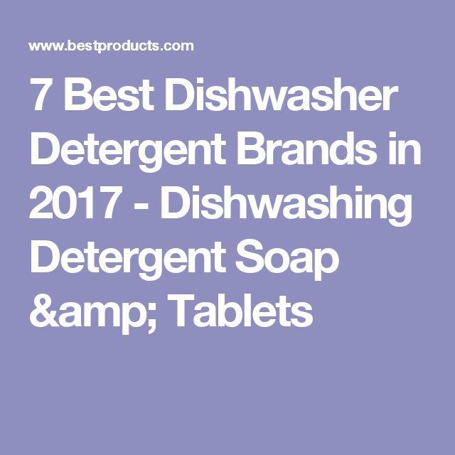 7 Best Dishwasher Detergent Brands in 2017 - Dishwashing Detergent Soap & Tablets