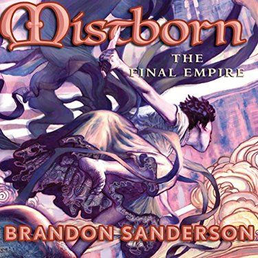 Mistborn Era 1: Complete Series by Brandon Sanderson, narrated by Michael Kramer *The Final Empire *The Well of Ascension *The Hero of Ages
