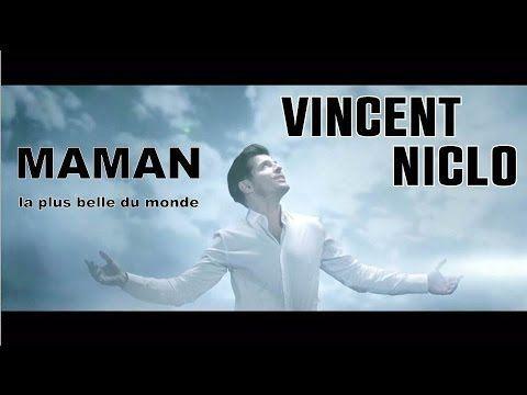 Vincent Niclo   Maman la plus belle du monde (clip officiel)