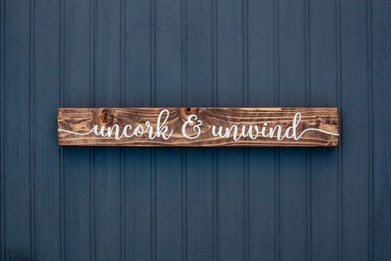 Wine Sign  Uncork and Unwind  Home Kitchen by LibertyIslandFarm