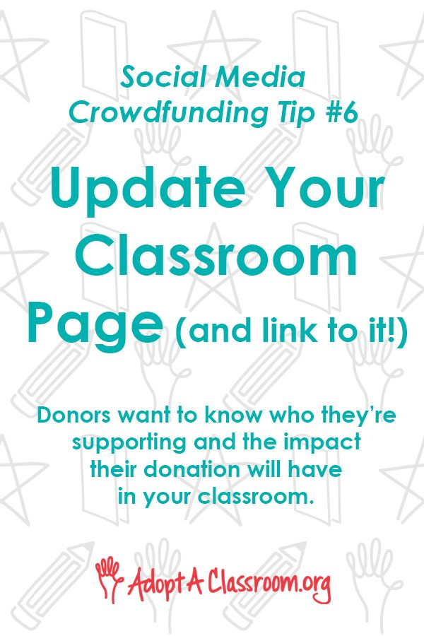 Teachers Make Sure Your Classroom Page Is Up To Date Donors Who