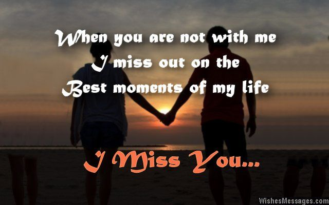86 Best I Miss You: Missing You Quotes, Messages And Poems