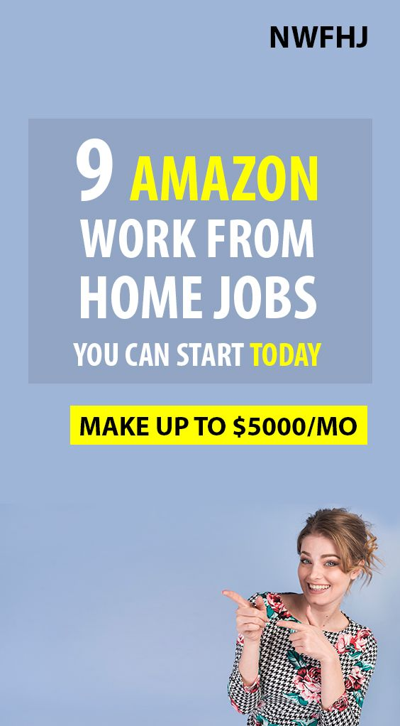 9 amazon work from home jobs you can start today.