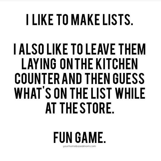 Mmmmhm. ...it's only funny 3+ hours after you're done kicking yourself for the 8 items you forgot and the 5 things you bought not on the list.