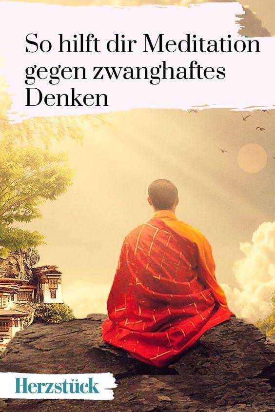 So hilft dir Meditation gegen zwanghaftes Denken
