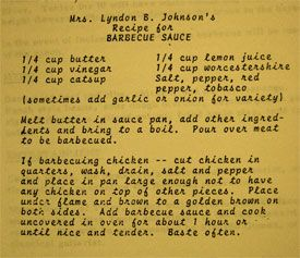 President Lyndon Johnson loved barbecue and with his chef Walter Jetton invented barbecue diplomacy. This article contains history and recipes from Jetton and Lady Bird Johnson.