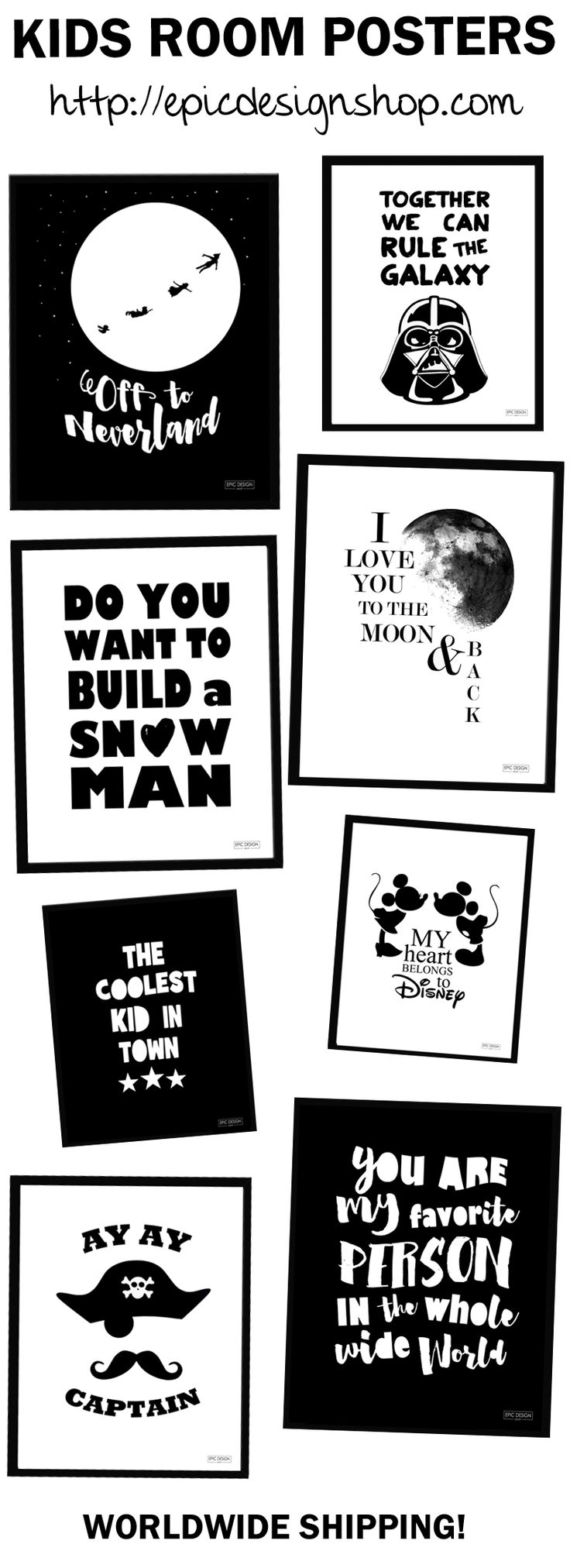 Print / poster universe for kids rooms and your home in my webshop - http://epicdesignshop.com. I offer worldwide shipping and also accept special orders.     Feel free to check out my blog as well - http://reidunbeate.com     kidsroom-prints-posters-plakat-barnerom-barnrum-nettbutikk-shop-webshop-worldwide-shipping-star-wars-pirate-sjørøver-favorite-person-coolest-kid-darth-vader-moon-back-disney-mickey-mouse-nursery--printable-download-buy-animal-dream-neverland-peter-pan-frozen