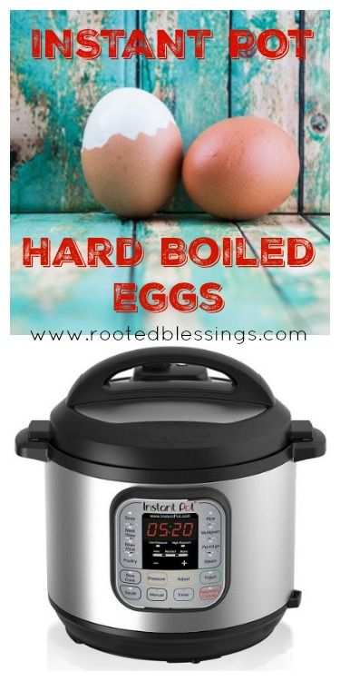Instant Pot Hard Boiled Eggs - Rooted Blessings