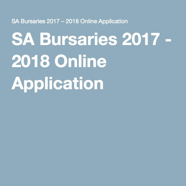 SA Bursaries 2017 - 2018 Online Application