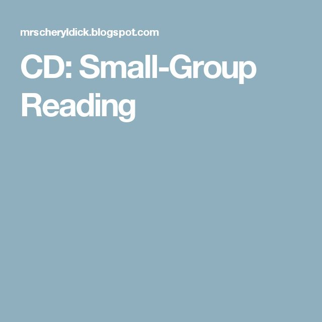 CD: Small-Group Reading