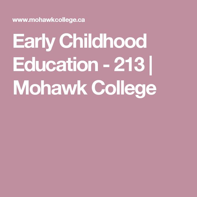 Early Childhood Education - 213 | Mohawk College