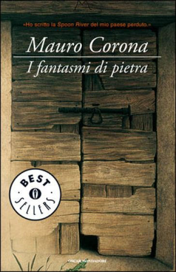 another nostalgic masterpiece from Mauro Corona, I Fantasmi di Pietra ('Stone ghosts') about his lost Erto after the Vajont tragedy.