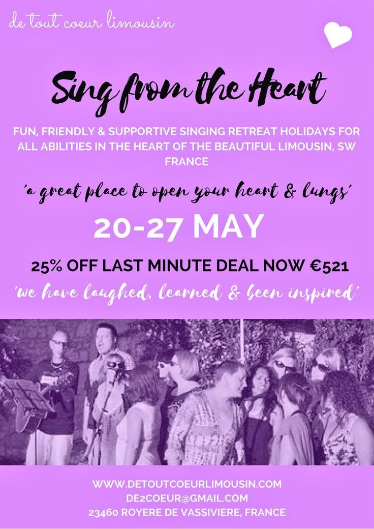 Looking for a last minute break with a difference? Join us for a singing week for ALL abilities in beautiful France detoutcoeurlimousin.com