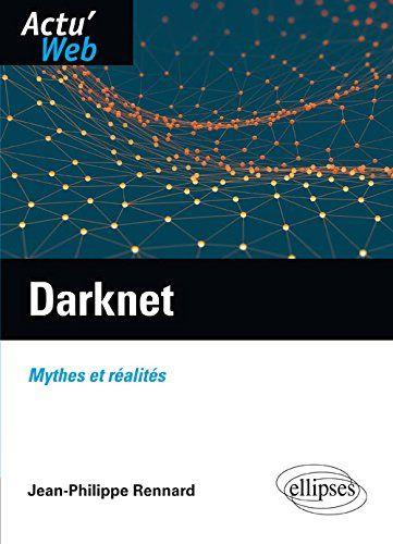 Darknet : Mythes et réalités | 224.73 REN
