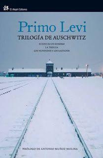 .ESPACIO WOODYJAGGERIANO.: Primo Levi - TRILOGÍA DE AUSCHWITZ http://woody-jagger.blogspot.com/2011/05/primo-levi-trilogia-de-auschwitz.html