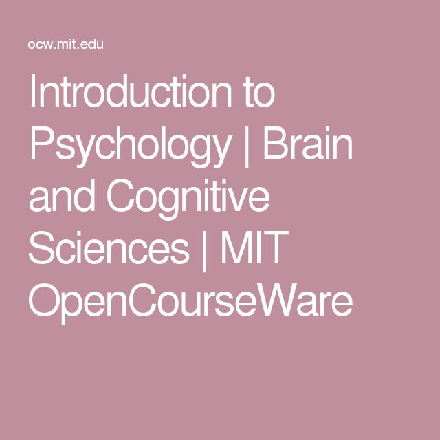 Introduction to Psychology | Brain and Cognitive Sciences | MIT OpenCourseWare