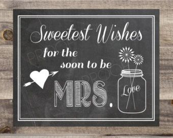 Instant Download Bridal Shower Sign - Sweetest Wishes  Wedding Wishes DIY Bridal Shower Gift-Dry Erase Chalkboard Printable