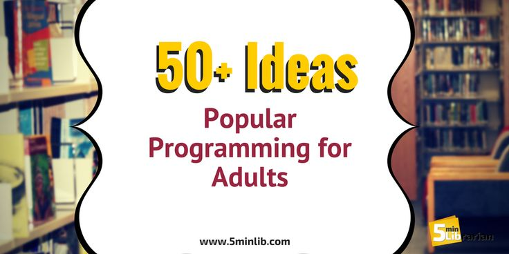 5 Minute Librarian: 50+ Popular Programming for Adults