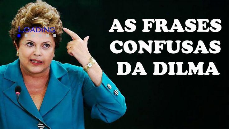 TOP 10 - FRASES CONFUSAS DA DILMA