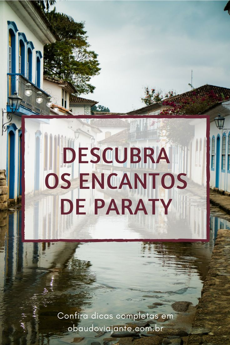 Paraty é uma das cidades mais bonitas do estado do Rio e apesar de ser um local pequeno é um ótimo destino de viagem. Cheio de praias, cachoeiras e com um centro histórico encantador.  Venha descobrir o que fazer por lá com nossas dicas!