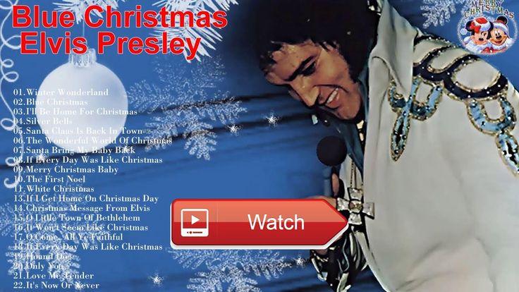 Elvis Presley Blue Christmas Greatest hits Elvis Presley Christmas Songs New Christmas 1  Elvis Presley Blue Christmas Greatest hits Elvis Presley Christmas Songs New Christmas Live