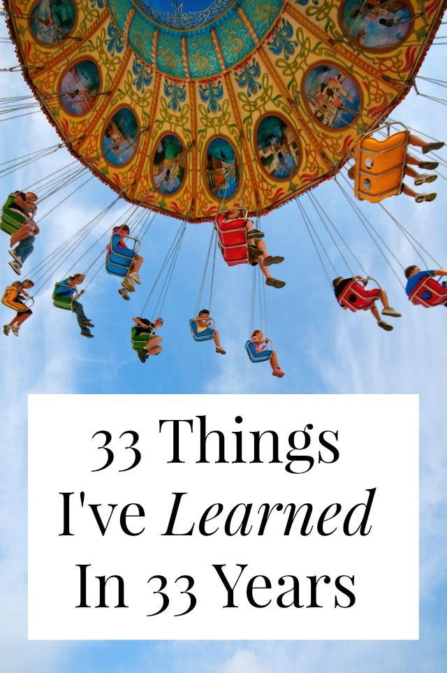 A new set of 33 things I've learned in 33 years.