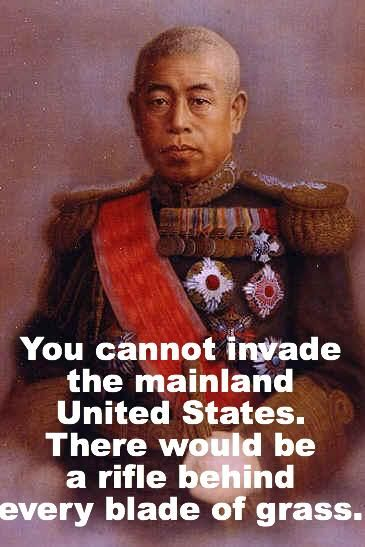 Isoroku Yamamoto, Pear Harbor. Does our enemy still say this? Why not? What does that mean? How can we change it? Can we still change it? We need America strong fearsome and fighting again!!!!