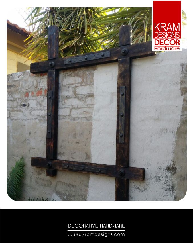 Turn Rustic old timber into a Garden Master Piece with Kram Designs Decor Hardware.