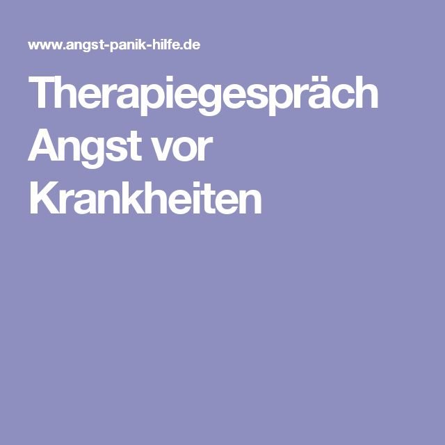 Therapiegespräch Angst vor Krankheiten